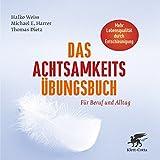 Das Achtsamkeits-Übungsbuch (Amazon.de)