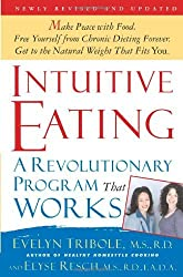 Intuitive Eating, 2nd Edition: A Revolutionary Program That Works by Evelyn Tribole (2003-09-11)