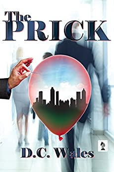 The Prick (English Edition) di [Wales, D.C.]