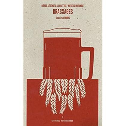 Brassages: Bieres, légendes et recettes