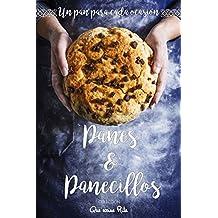 Panes y Panecillos: Un pan para cada ocasión (Spanish Edition)