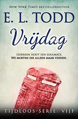 Vrijdag (Tijdloos Book 5) (Dutch Edition)