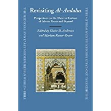 Revisiting al-Andalus (Medieval and Early Modern Iberian World) by Anderson (2007-10-31)