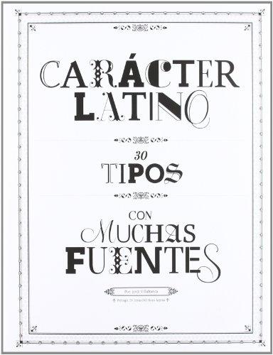 Carácter latino : 30 tipos con muchas fuentes