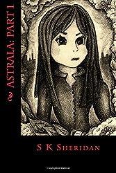 Astrala: Part 1: A Fantasy Adventure