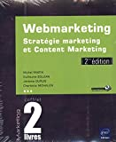 Webmarketing - Coffret de 2 livres : Stratégie marketing et Content Marketing (2e édition)