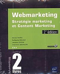 Webmarketing - Coffret de 2 livres : Stratégie marketing et Content Marketing (2e édition)