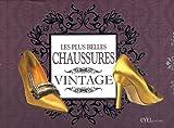 Les plus belles chaussures vintage - Accessoires par excellence