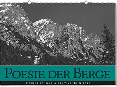 Wandkalender: Poesie der Berge 2019. Schwarz-Weiß, Format 70 x 50 cm