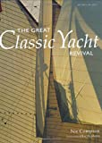 The Great Classic Yacht Revival (Mitchell Beazley Reference)