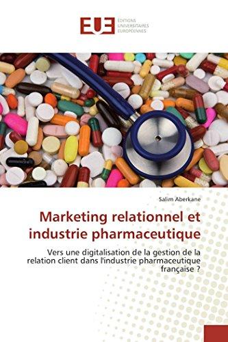 Marketing relationnel et industrie pharmaceutique