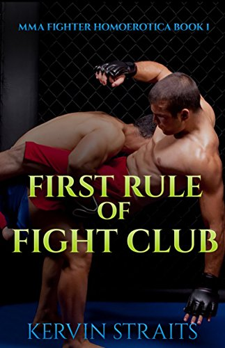 first-rule-of-fight-club-mma-fighter-homoerotica-book-1-english-edition