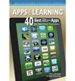 [(Apps for Learning: 40 Best iPad/iPod Touch/iPhone Apps for High School Classrooms)] [ By (author) Harry J. Dickens, By (author) Andrew Churches ] [April, 2012]