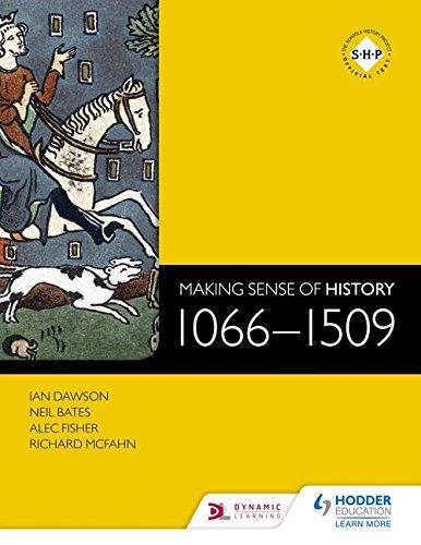 Making Sense of History: 1066-1509 por Ian Dawson