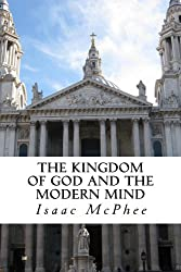 The Kingdom of God and the Modern Mind (English Edition)