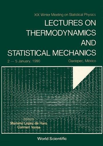 Lectures on Thermodynamics and Statistical Mechanics: 19th Conference Proceedings