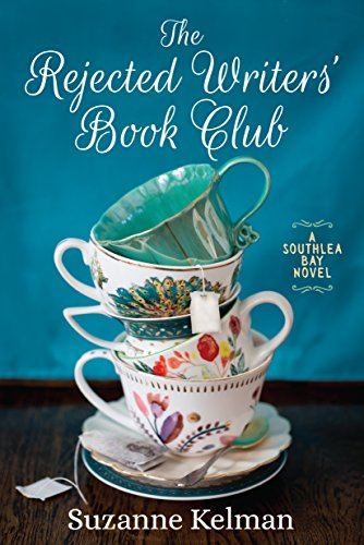 The Rejected Writers' Book Club (Southlea Bay) by [Kelman, Suzanne]