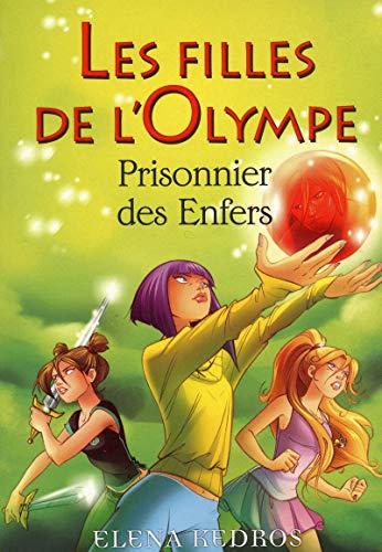 3. Les filles de l'Olympe : Prisonnier des enfers (03)