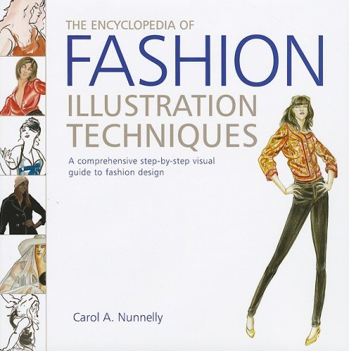 Pdf The Encyclopedia Of Fashion Illustration Techniques A Comprehensive Step By Step Visual Guide To Fashion Design Download Cynebaldgug