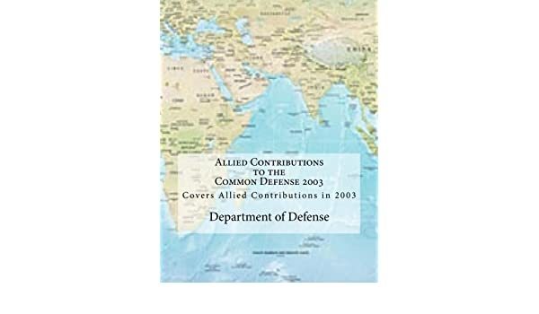 Allied Contributions to the Common Defense 2003