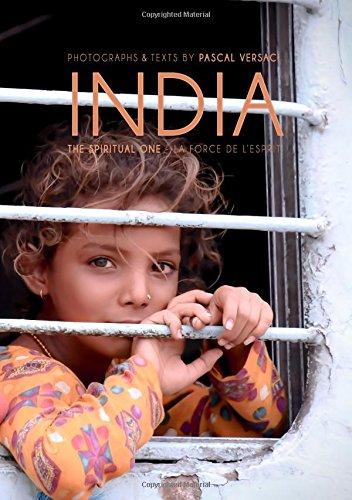 India, the spiritual one : La force de l'esprit