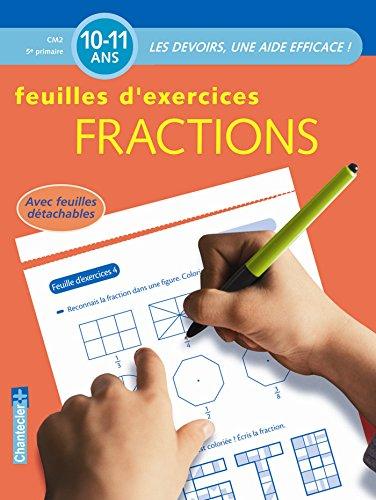 Fractions CM2 10-11 ans : Feuilles d'exercices