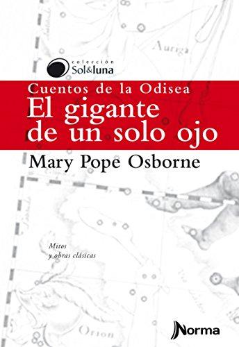 El Gigante de Un Solo Ojo / Tales from the Odyssey: The One-Eyed Giant (Sol y Luna) Spanish Edition