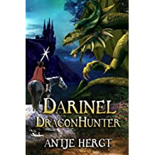 Darinel Dragonhunter (The Reluctant Dragonhunter Series Book 1) (English Edition)
