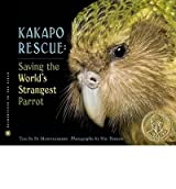 (Kakapo Rescue: Saving the World's Strangest Parrot) BY (Montgomery, Sy) on 2010