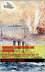Bismarck, Dorsetshire and Memories::