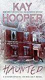 Haunted: A Bishop/Special Crimes Unit Novel (A Bishop/SCU Novel Book 15)