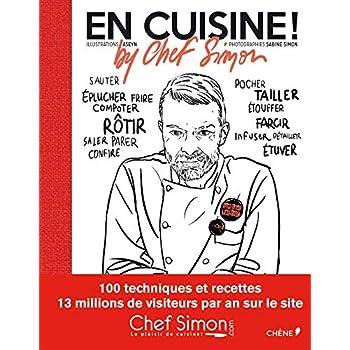 En cuisine ! by Chef Simon