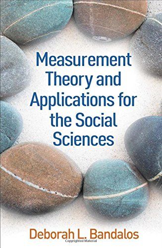 Measurement Theory and Applications for the Social Sciences (Methodology in the Social Sciences)
