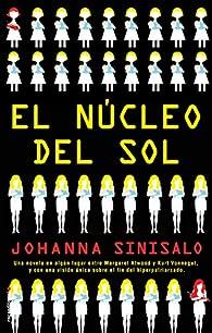 El núcleo del sol par Johanna Sinisalo