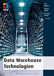 Data Warehouse Technologien (mitp Professional)