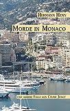 Morde in Monaco: und andere Fälle von Céline Junot - Hermann Henn