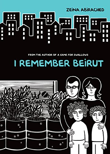 I Remember Beirut por Zeina Abirached
