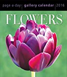Flowers Page-A-Day Gallery Calendar 2016 (2016 Calendar)