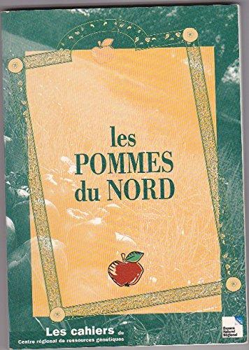 Les pommes du Nord (La pomologie du Nord de la France.) par René Stievenard