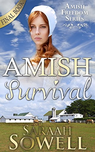 Amish Survival Amish Romance Amish Freedom Series Book 4