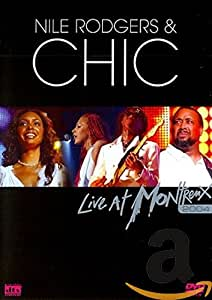 Nile Rodgers and Chic - Live at Montreux 2004