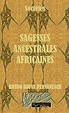 societes sagesses ancestrales africaines