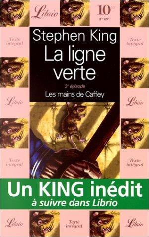 La Ligne verte, tome 3 : Les Mains de Caffey