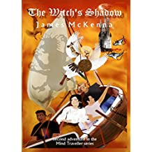 The Witch's Shadow (The Mind Traveller Book 2)