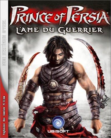 Prince Of Persia 2, le guide de jeu - PS2, Xbox, PC