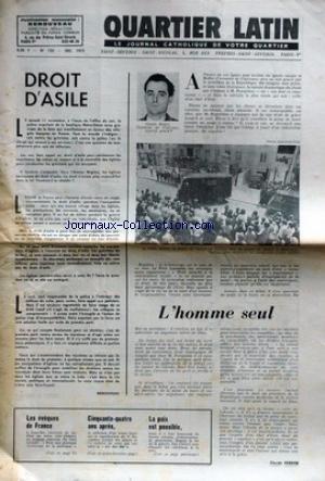 QUARTIER LATIN [No 123] du 01/12/1972 - DROIT D'ASILE - CLAUDE BUFFET - L'ASSASSIN DE CLAIRVAUX - LA PAIX CONSTRUIRA UNE SOCIETE NOUVELLE - L'EUROPE VIOLETTE - DES CHRETIENS RESPONSABLES - LES JEUNES DE DJIBOUTI - DU SOU POUR LA CHINE A LA MISSION UNIVERSELLE - NOUVEAU TESTAMENT OECUMENIQUE. par Collectif