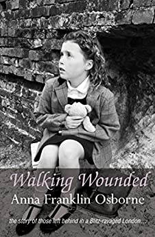 Walking Wounded by [Osborne, Anna Franklin]