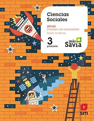 Ciencias sociales. 3 Primaria. Más Savia. Murcia