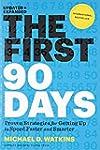 First 90 Days: Critical Success Strat...