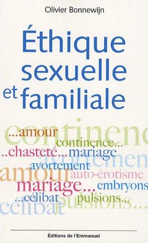 Ethique sexuelle et familiale par Olivier Bonnewijn